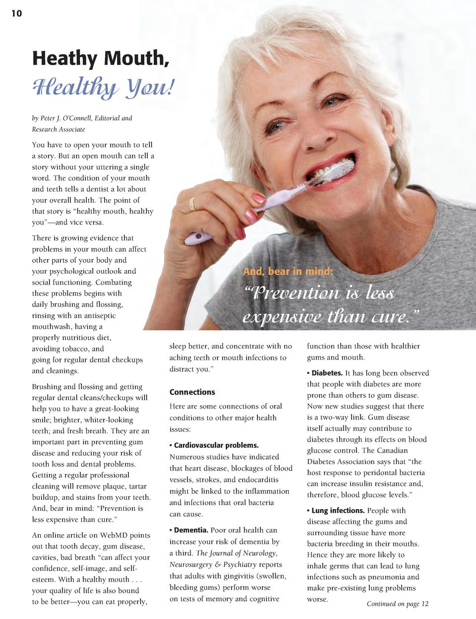 10  Heathy Mouth,  Healthy You  by Peter J. O   Connell, Editorial and Research Associate  You have to open your mouth to ...