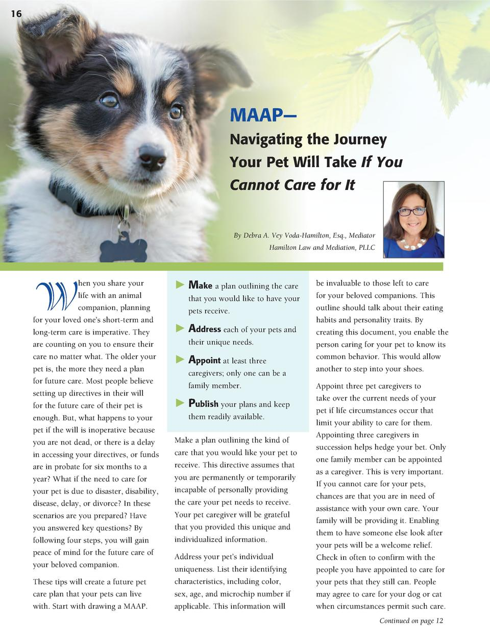 16  MAAP    Navigating the Journey Your Pet Will Take If You Cannot Care for It  By Debra A. Vey Voda-Hamilton, Esq., Medi...