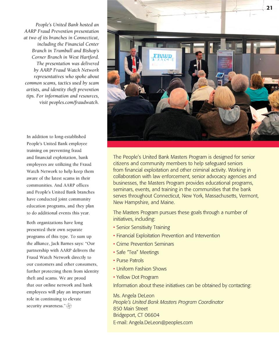 21 People   s United Bank hosted an AARP Fraud Prevention presentation at two of its branches in Connecticut, including th...