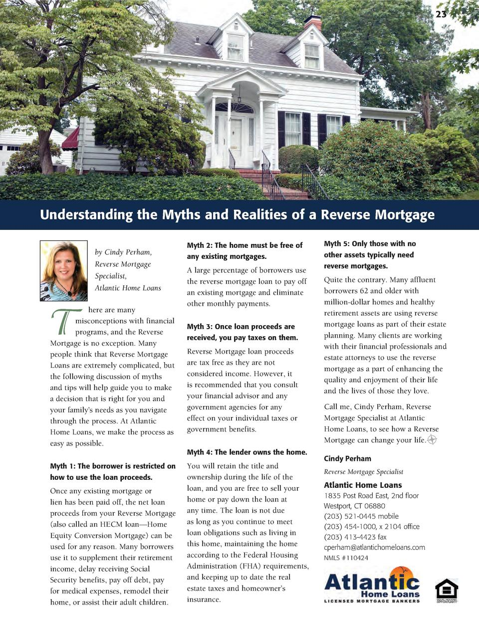 23  Understanding the Myths and Realities of a Reverse Mortgage by Cindy Perham, Reverse Mortgage Specialist, Atlantic Hom...