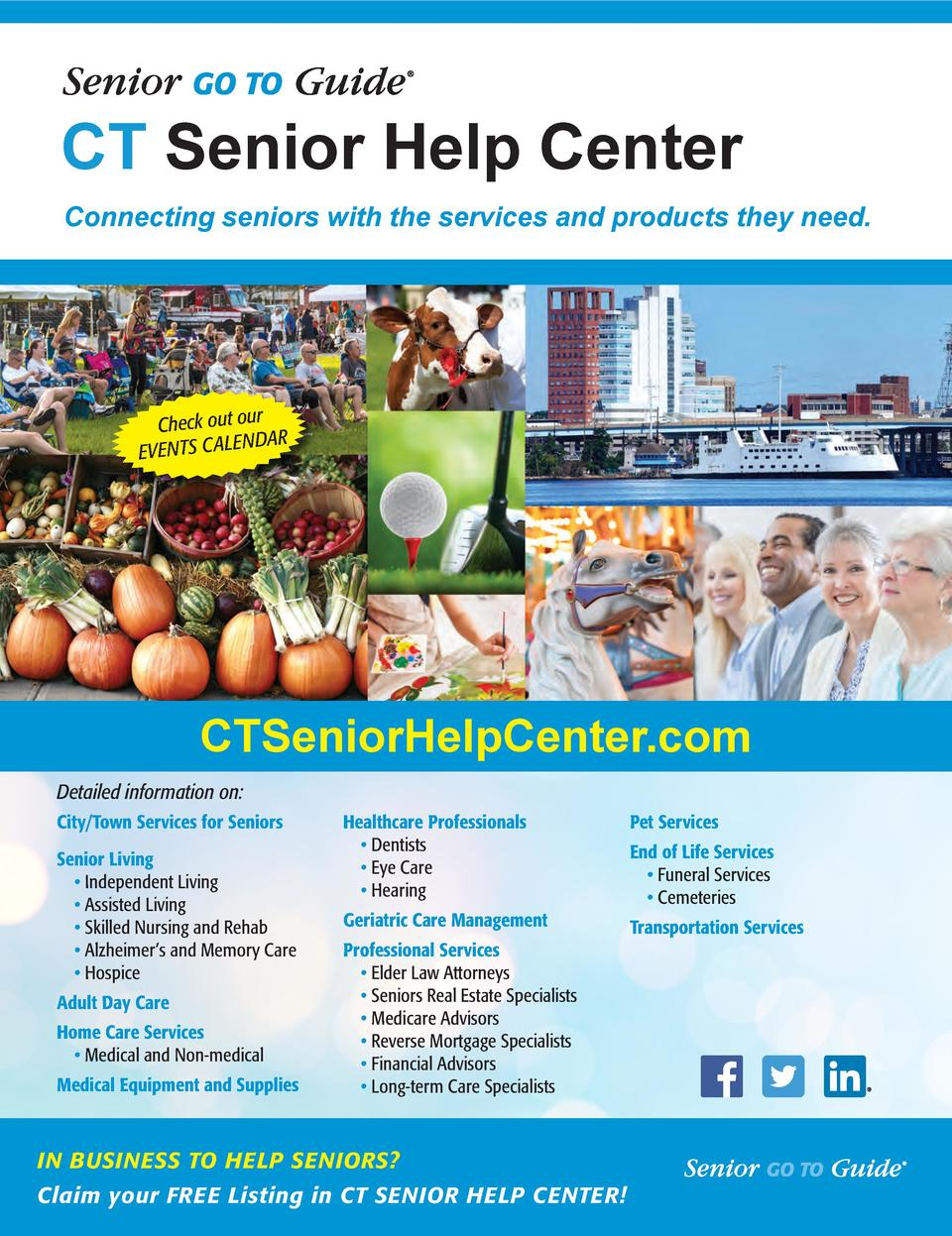 CT Senior Help Center Connecting seniors with the services and products they need.  r Check out ou NDAR EVENTS C ALE  CTSe...