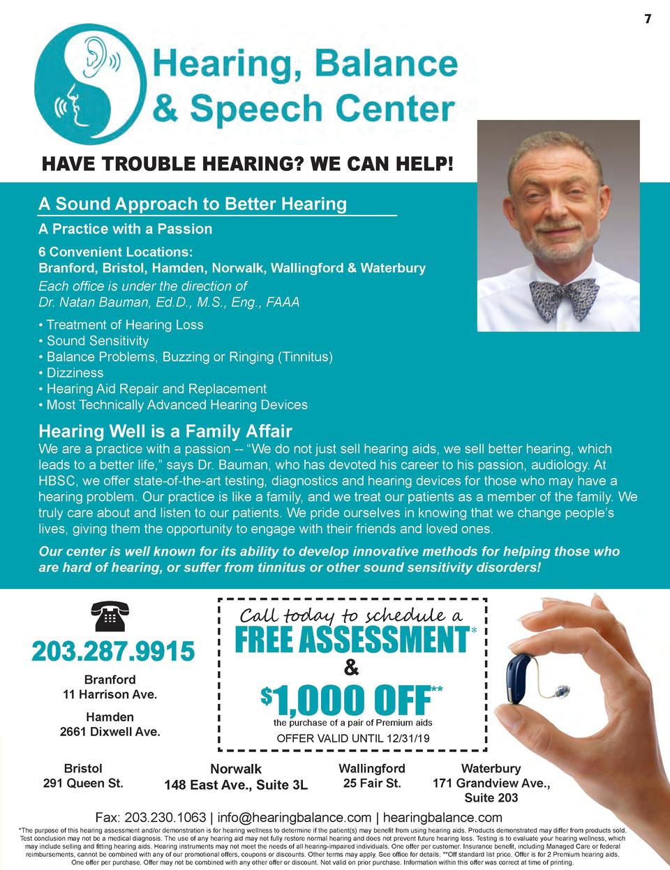 7  HAVE TROUBLE HEARING  WE CAN HELP  A Sound Approach to Better Hearing A Practice with a Passion 6 Convenient Locations ...