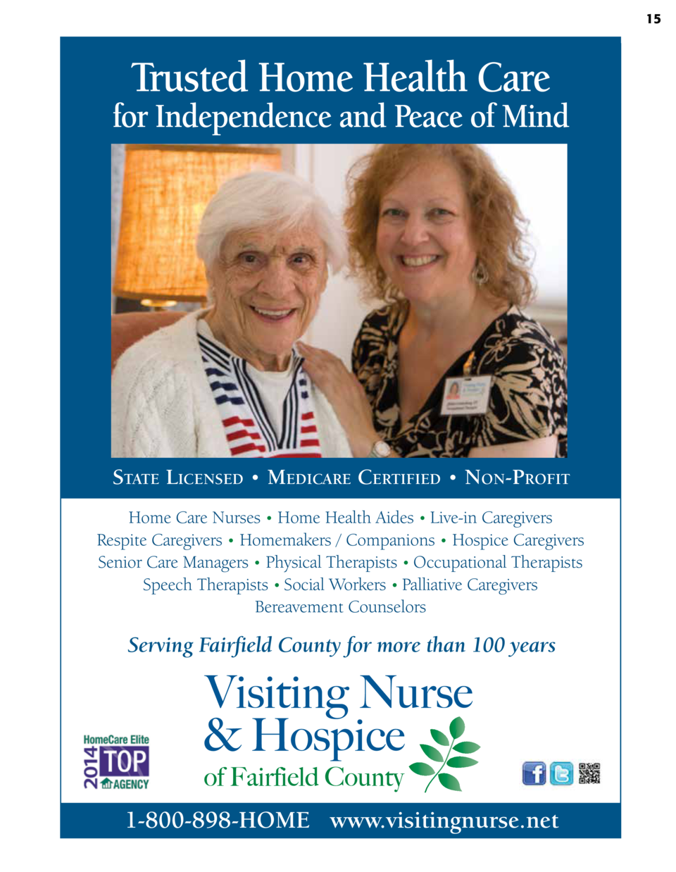 15  Trusted Home Health Care  for Independence and Peace of Mind  State LicenSed     Medicare certified     non-Profit Hom...