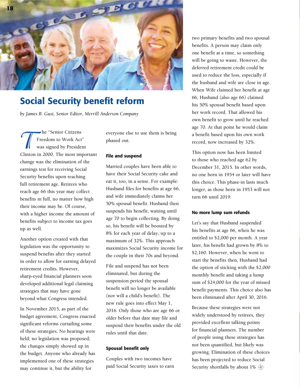 18  Social Security benefit reform by James B. Gust, Senior Editor, Merrill Anderson Company  T  he    Senior Citizens Fre...