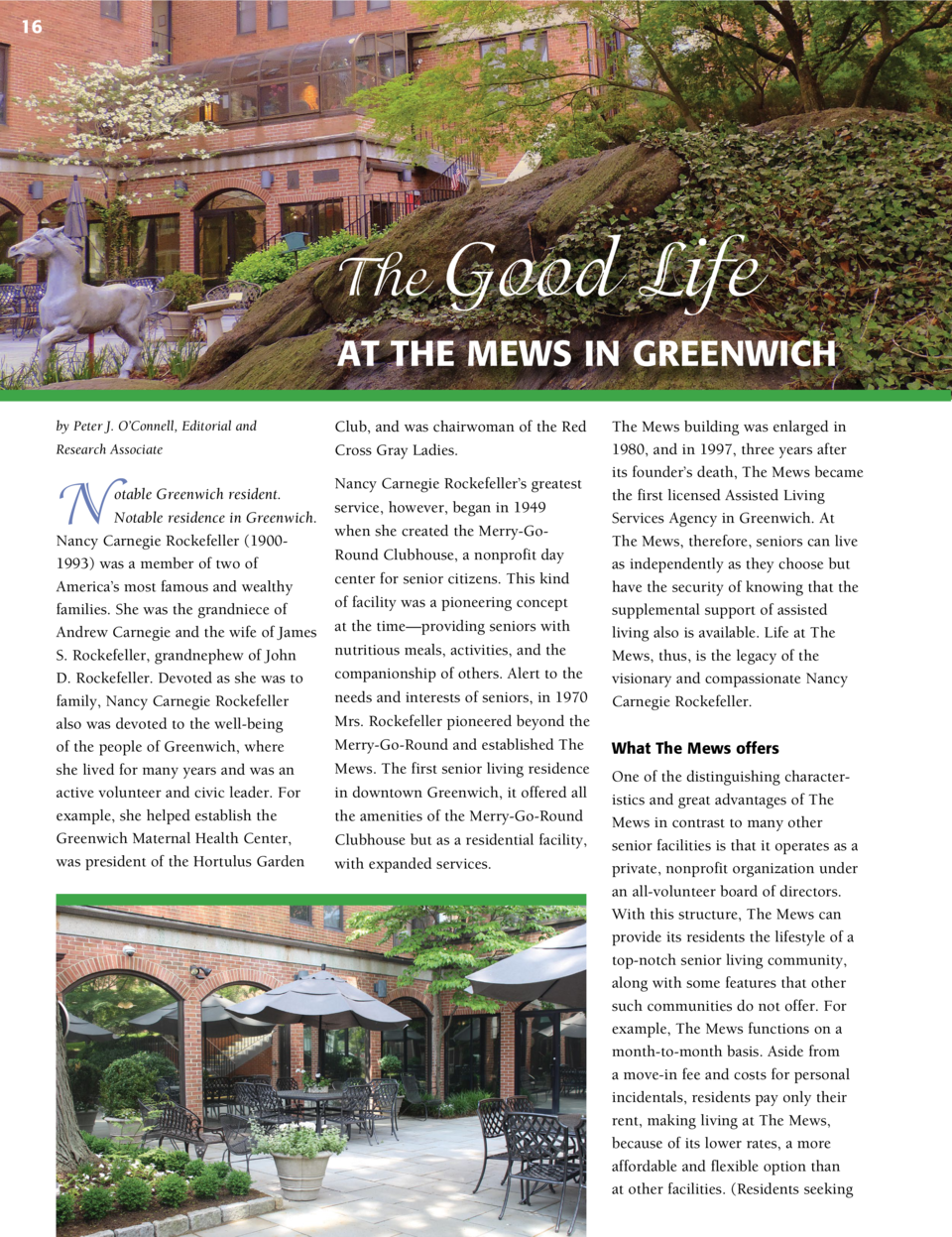 16  The Good  Life  AT THE MEWS IN GREENWICH by Peter J. O   Connell, Editorial and  Club, and was chairwoman of the Red  ...
