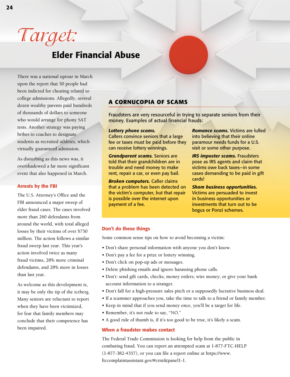 24  Target  Elder Financial Abuse There was a national uproar in March upon the report that 50 people had been indicted fo...