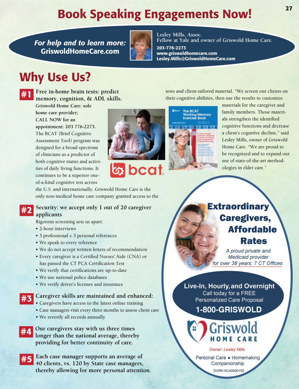 Book Speaking Engagements Now  For help and to learn more  GriswoldHomeCare.com  27  Lesley Mills, Assoc. Fellow at Yale a...