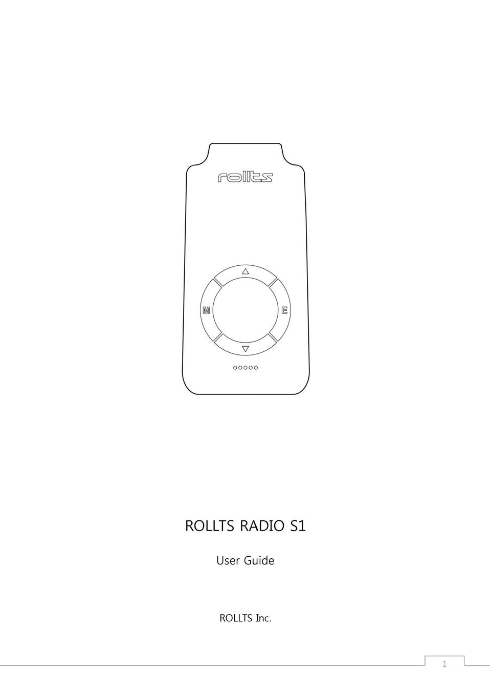 ROLLTS RADIO S1 User Guide  ROLLTS Inc.  1