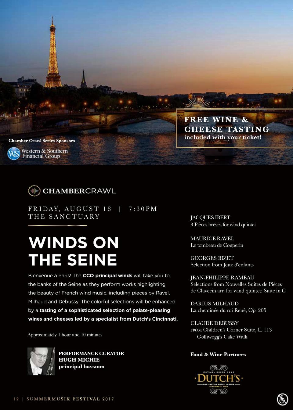FREE WINE   C H E E S E TA S T I N G included with your ticket   Chamber Crawl Series Sponsors  F R I D AY, A U G U S T 1 ...