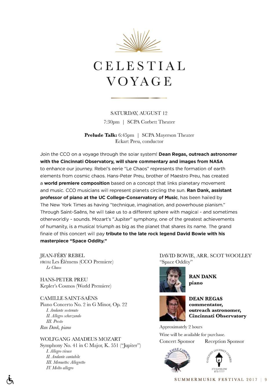 CELESTIAL V O YA G E SATURDAY, AUGUST 12 7 30pm   SCPA Corbett Theater Prelude Talk  6 45pm   SCPA Mayerson Theater Eckart...