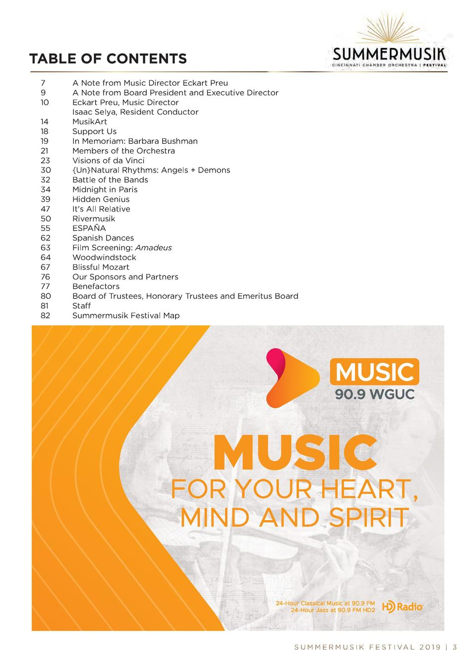 TABLE OF CONTENTS 7 9 10 14 18 19 21 23 30 32 34 39 47 50 55 62 63 64 67 76 77 80 81 82  A Note from Music Director Eckart...