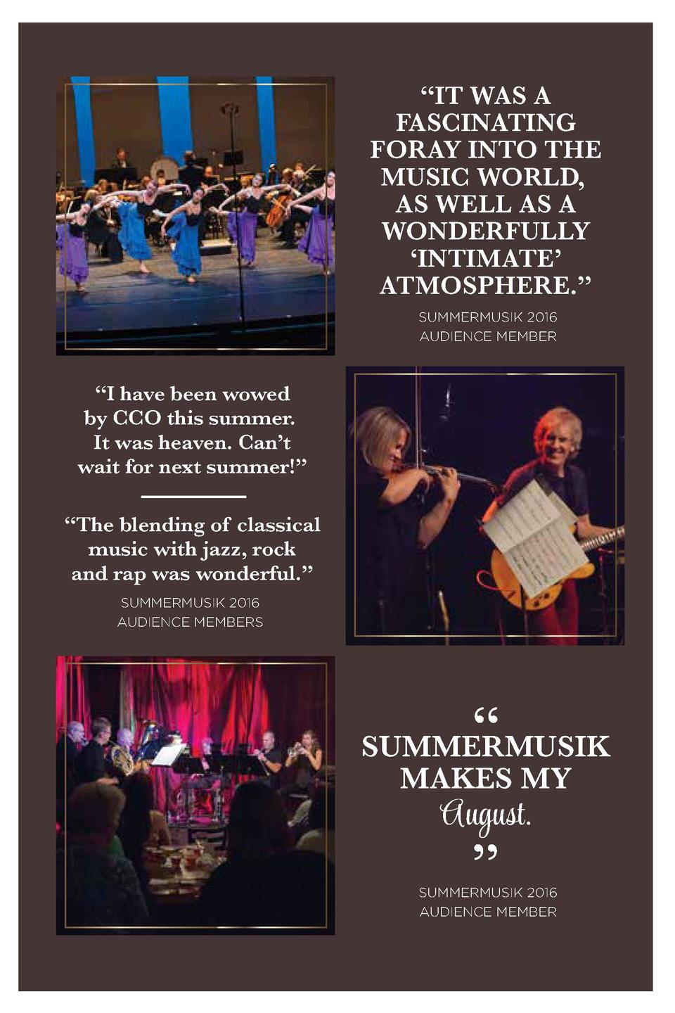 IT WAS A FASCINATING FORAY INTO THE MUSIC WORLD, AS WELL AS A WONDERFULLY    INTIMATE    ATMOSPHERE.    SUMMERMUSIK 201...
