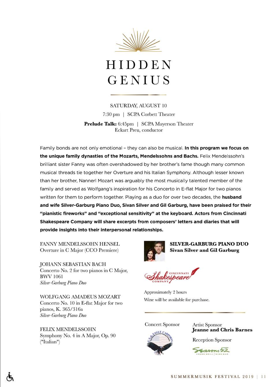 HIDDEN GENIUS SATURDAY, AUGUST 10 7 30 pm   SCPA Corbett Theater Prelude Talk  6 45pm   SCPA Mayerson Theater Eckart Preu,...