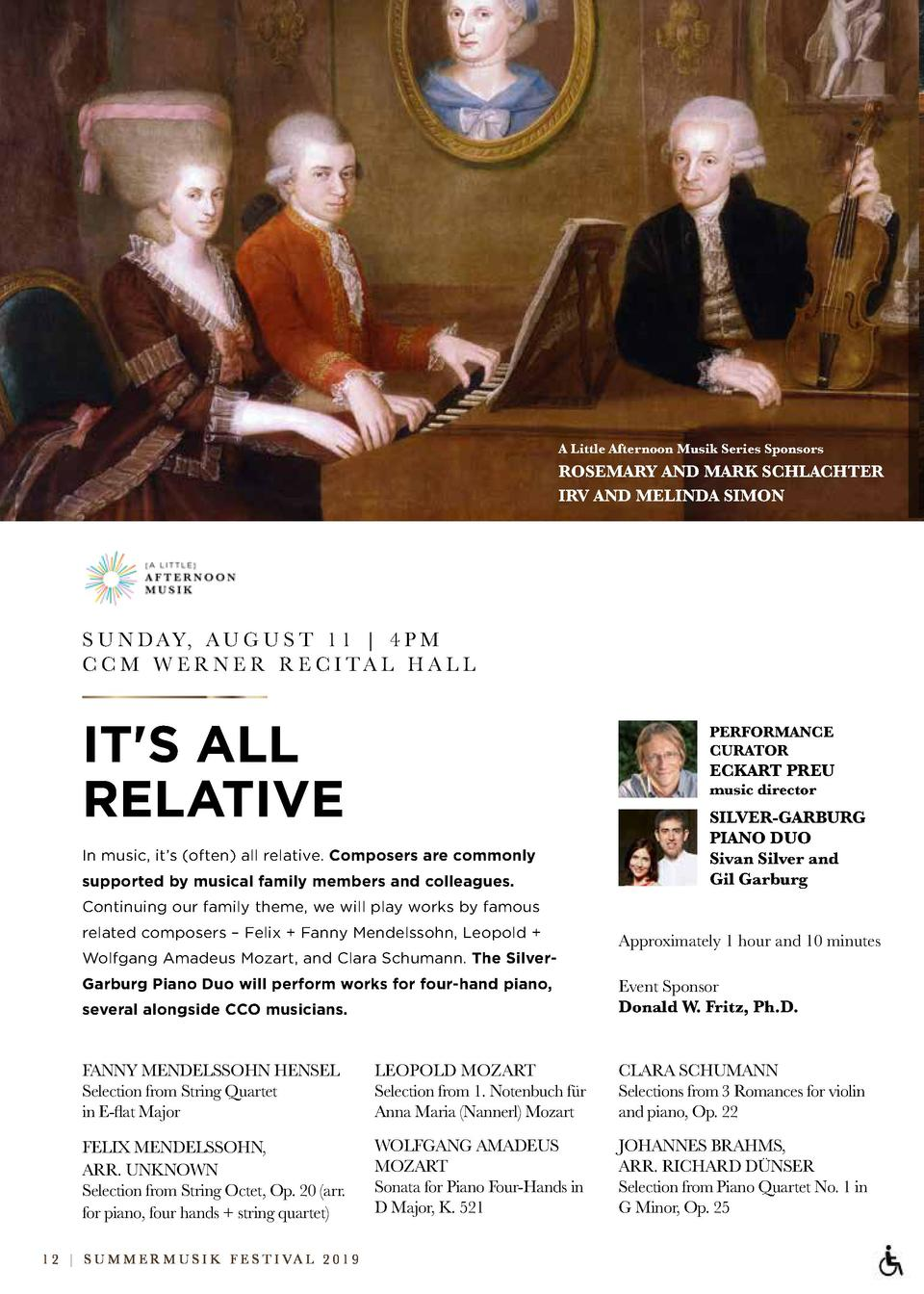 A Little Afternoon Musik Series Sponsors  ROSEMARY AND MARK SCHLACHTER IRV AND MELINDA SIMON  S U N D AY, A U G U S T 1 1 ...