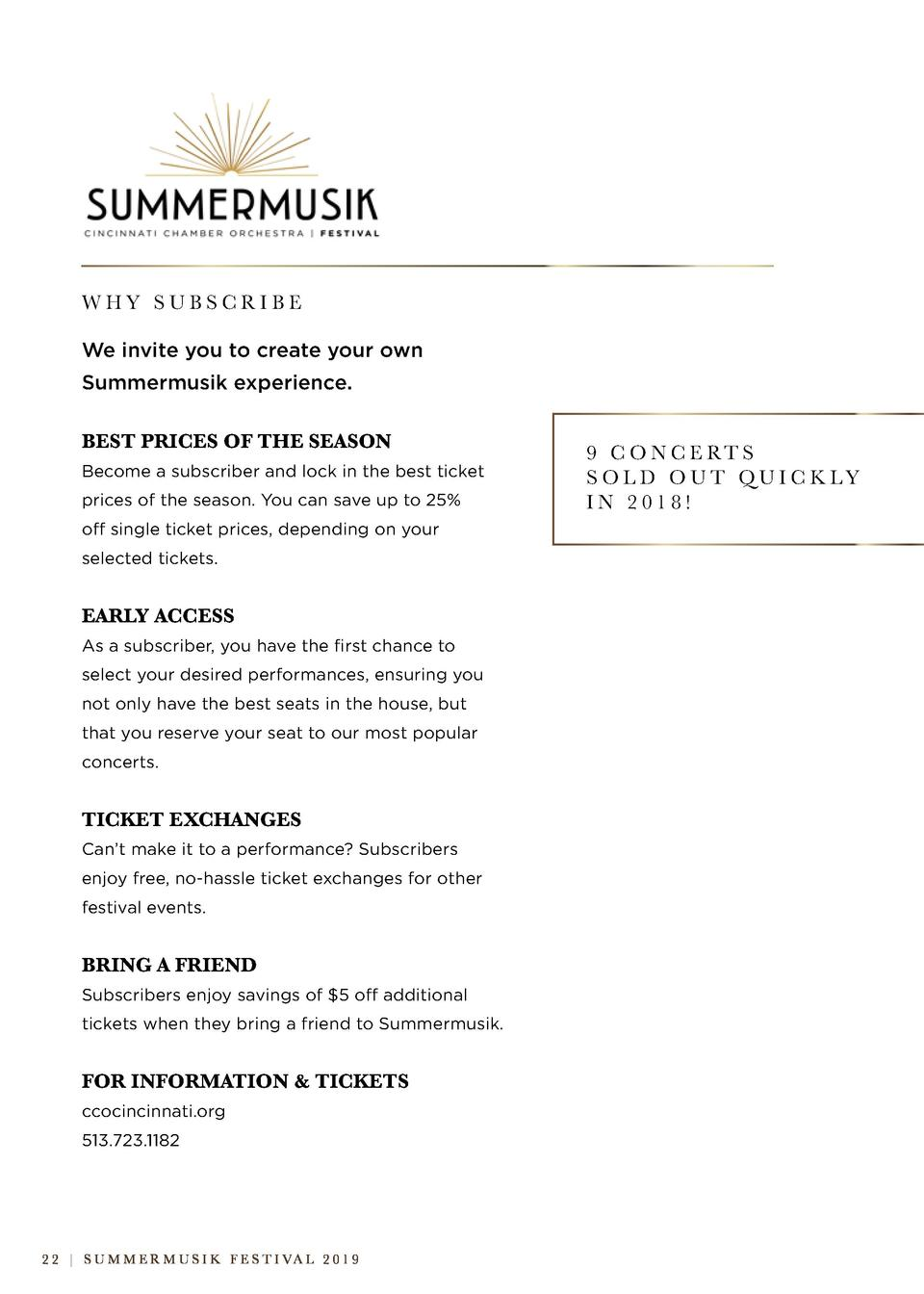 WHY SUBSCRIBE We invite you to create your own Summermusik experience. BEST PRICES OF THE SEASON Become a subscriber and l...