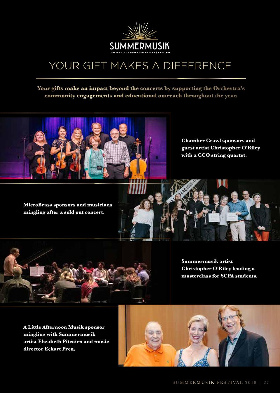 YOUR GIFT MAKES A DIFFERENCE Your gifts make an impact beyond the concerts by supporting the Orchestra   s community engag...