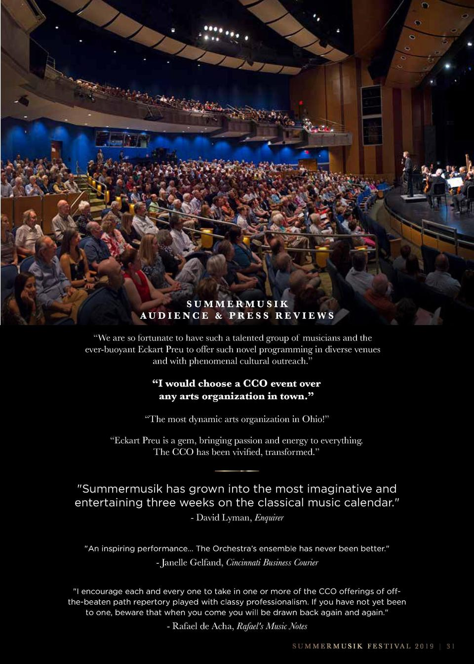 SUMMERMUSIK AUDIENCE   PRESS REVIEWS    We are so fortunate to have such a talented group of musicians and the ever-buoyan...