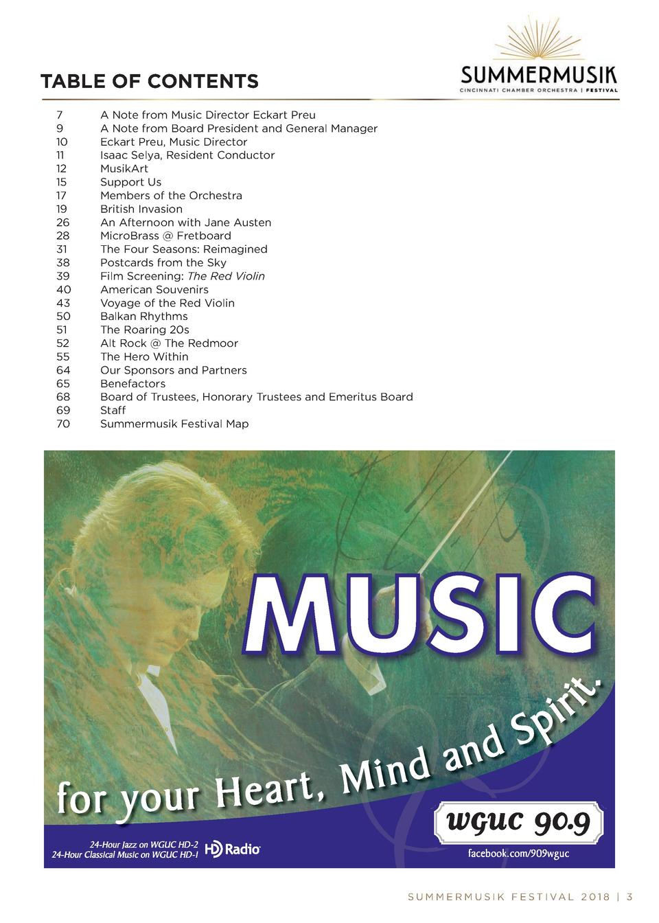 TABLE OF CONTENTS 7 9 10 11 12 15 17 19 26 28 31 38 39 40 43 50 51 52 55 64 65 68 69 70  A Note from Music Director Eckart...