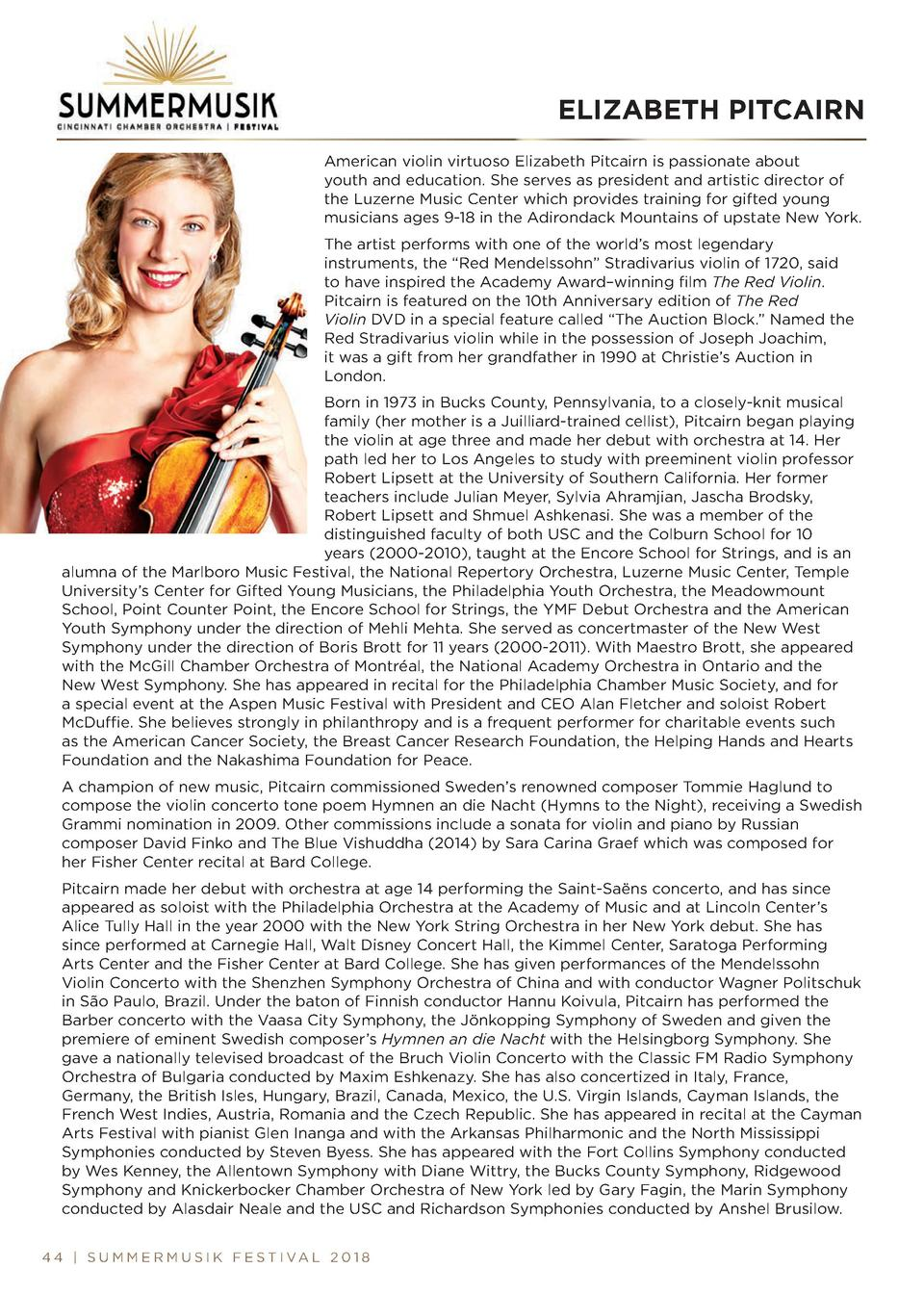 ELIZABETH PITCAIRN American violin virtuoso Elizabeth Pitcairn is passionate about youth and education. She serves as pres...