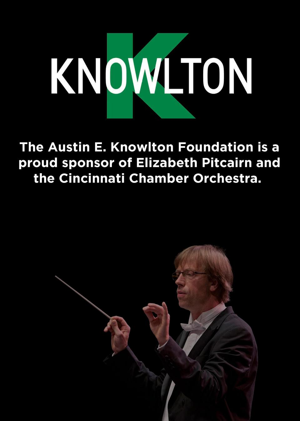 The Austin E. Knowlton Foundation is a proud sponsor of Elizabeth Pitcairn and the Cincinnati Chamber Orchestra.  S U M M ...