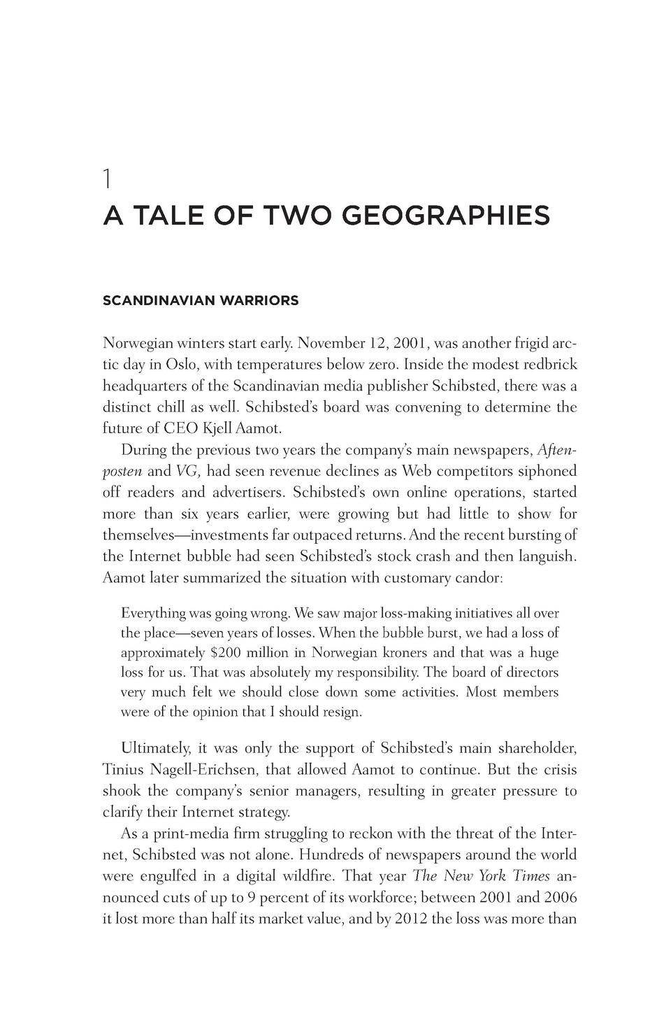 1 A TALE OF TWO GEOGRAPHIES SCANDINAVIAN WARRIORS  Norwegian winters start early. November 12, 2001, was another frigid ar...