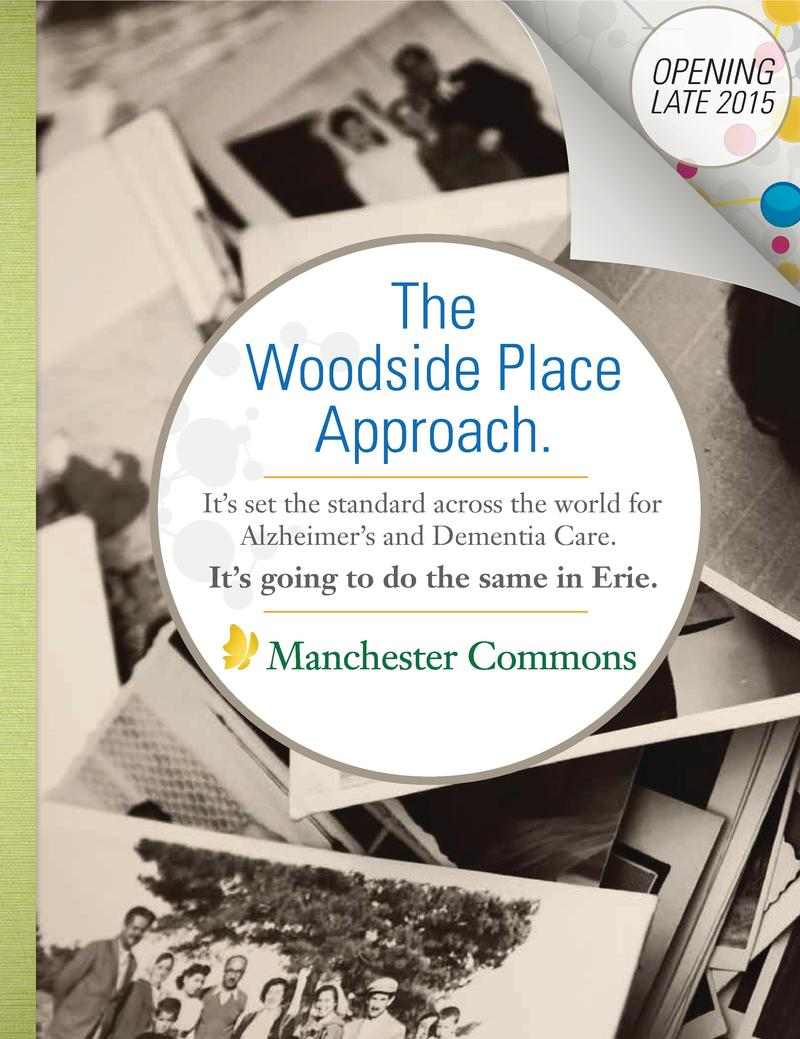 OPENING  LATE 2015  The Woodside Place Approach. It   s set the standard across the world for Alzheimer   s and Dementia C...