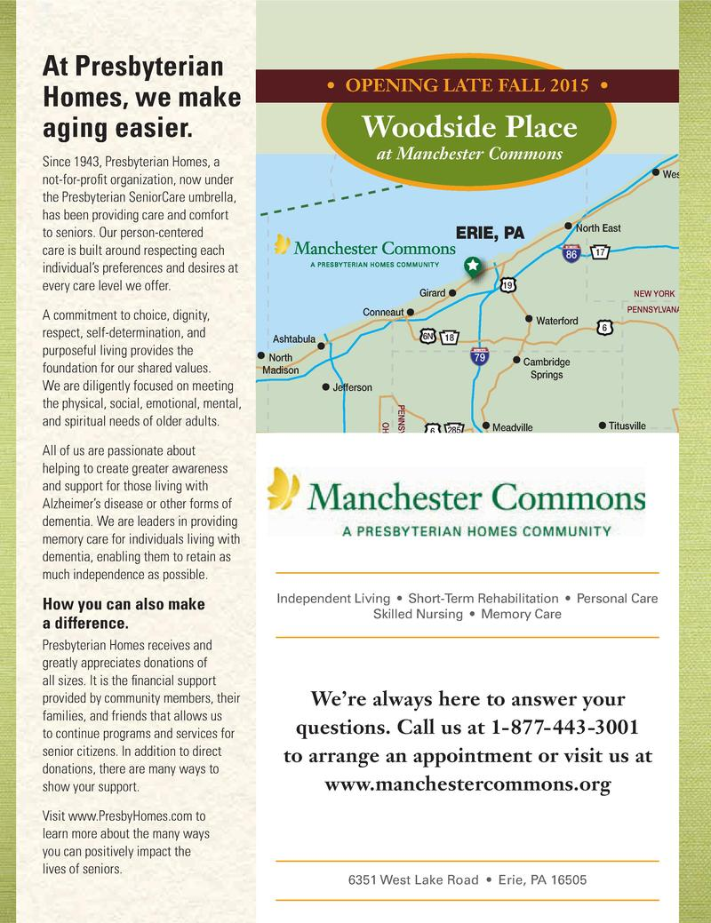 At Presbyterian Homes, we make aging easier.      OPENING LATE FALL 2015      Woodside Place at Manchester Commons  Since ...
