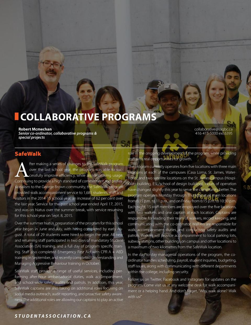 COLLABORATIVE PROGRAMS Robert Mcmechan Senior co-ordinator, collaborative programs   special projects  SafeWalk  A  fter m...