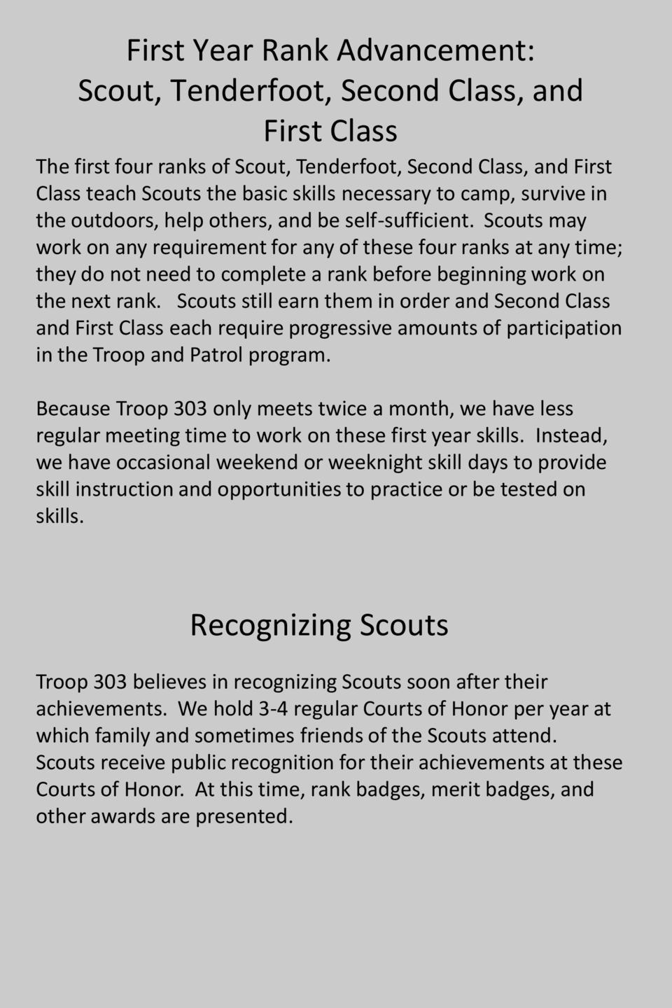 First Year Rank Advancement  Scout, Tenderfoot, Second Class, and First Class The first four ranks of Scout, Tenderfoot, S...