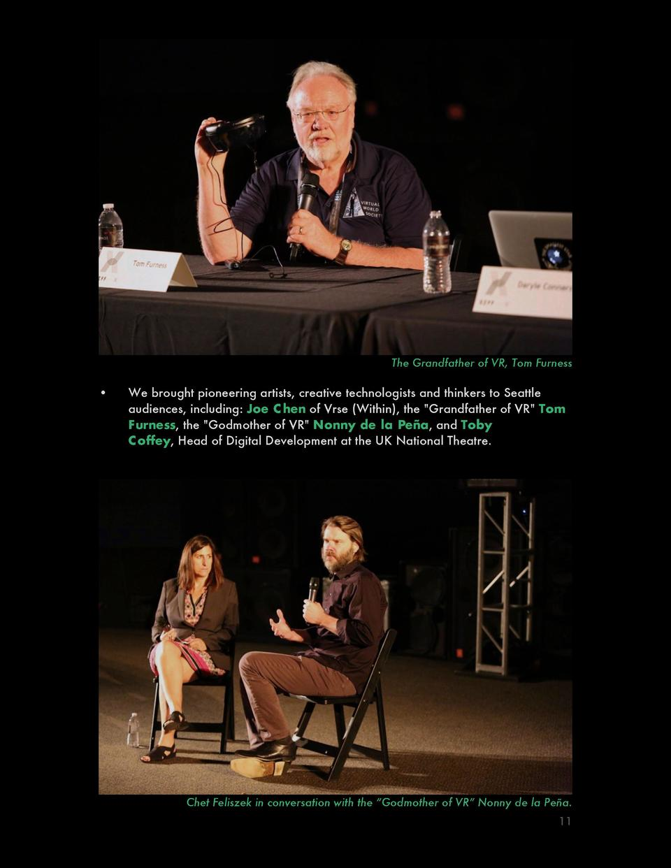 The Grandfather of VR, Tom Furness       We brought pioneering artists, creative technologists and thinkers to Seattle aud...