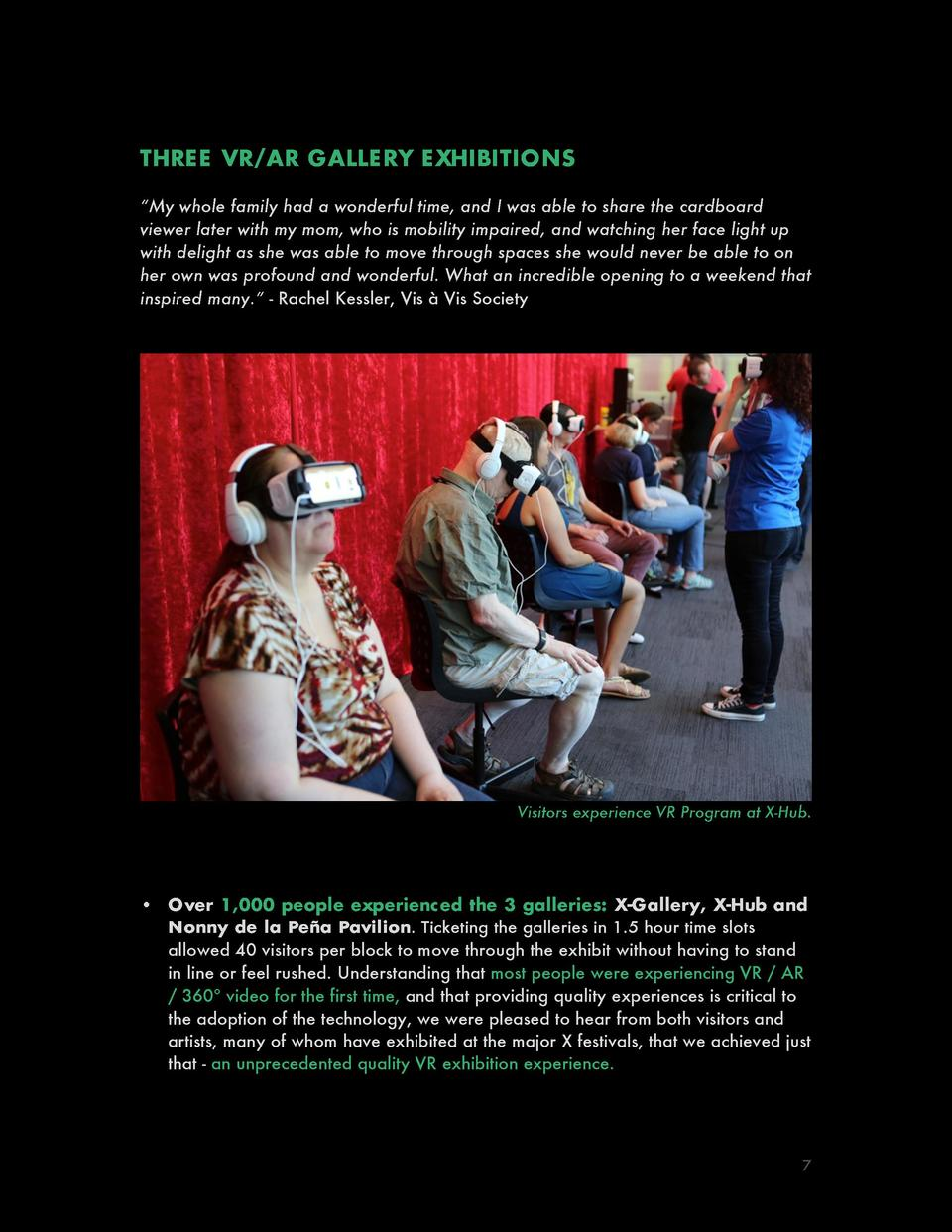 THRE E VR AR GALLE RY E XHIBITIONS    My whole family had a wonderful time, and I was able to share the cardboard viewer l...