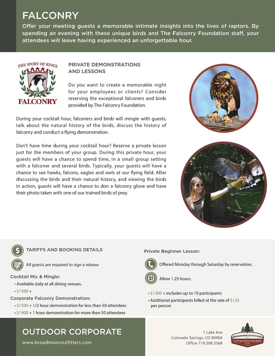 FALCONRY Offer your meeting guests a memorable intimate insights into the lives of raptors. By spending an evening with th...