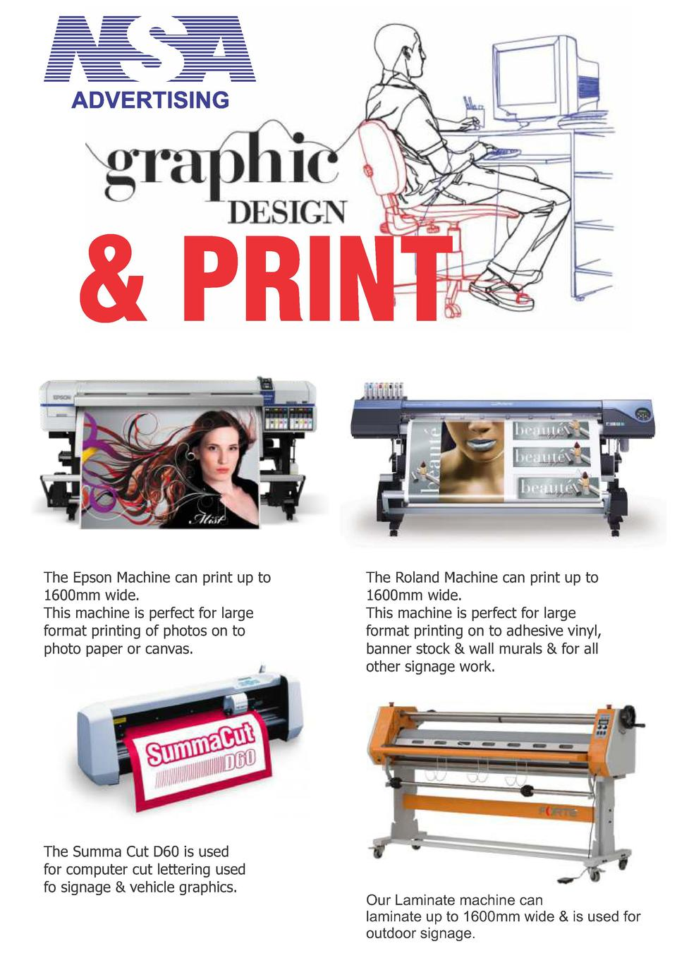 PRINT The Epson Machine can print up to 1600mm wide. This machine is perfect for large format printing of photos on to p...