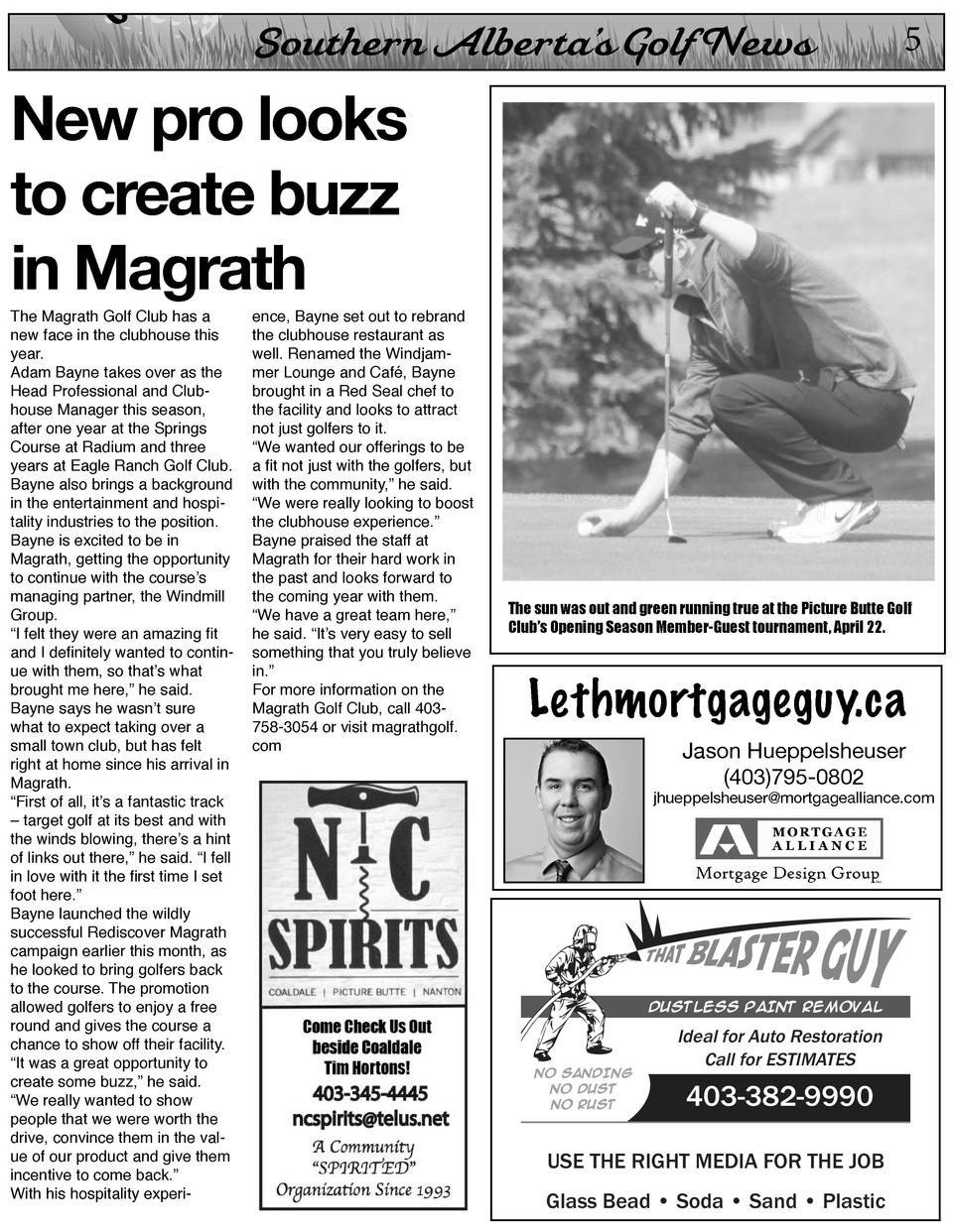 On  Southern Alberta   s Golf News  5  New pro looks to create buzz in Magrath The Magrath Golf Club has a new face in the...