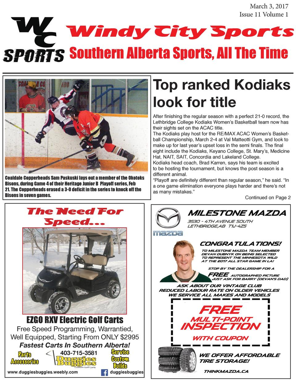 March 3, 2017 Issue 11 Volume 1  Windy City Sports Southern Alberta Sports, All The Time Top ranked Kodiaks look for title...