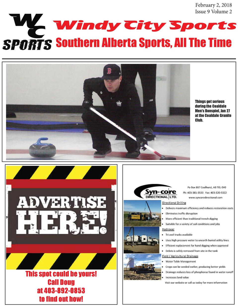 February 2, 2018 Issue 9 Volume 2  Windy City Sports Southern Alberta Sports, All The Time  Things get serious during the ...