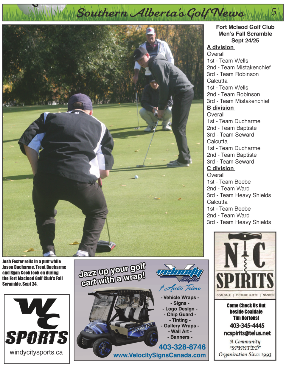 On  Southern Alberta   s Golf News  5  Fort Mcleod Golf Club Men   s Fall Scramble Sept 24 25 A division   Overall   1st -...