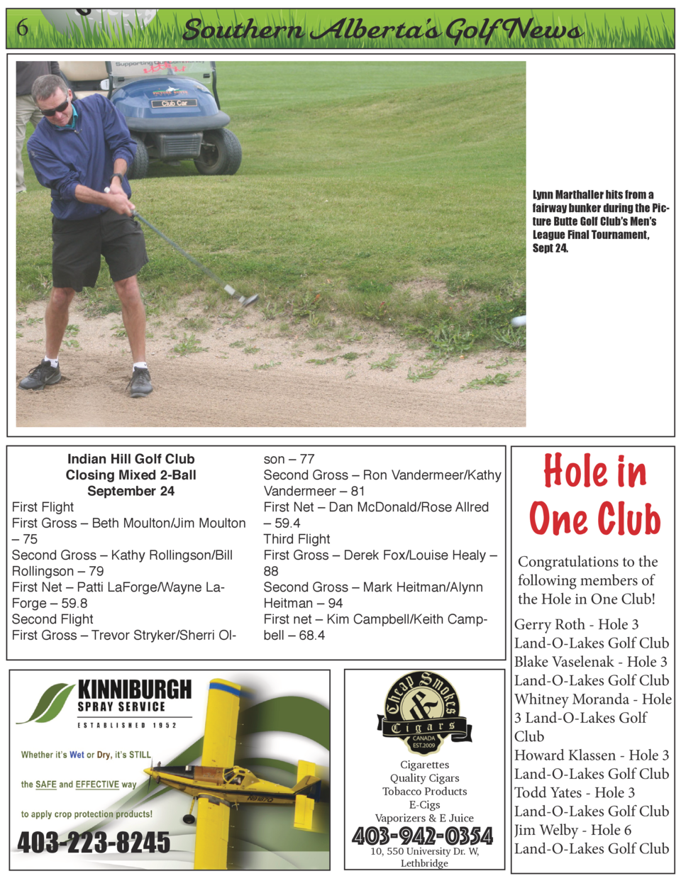 6  On  Southern Alberta   s Golf News  Lynn Marthaller hits from a fairway bunker during the Picture Butte Golf Club   s M...