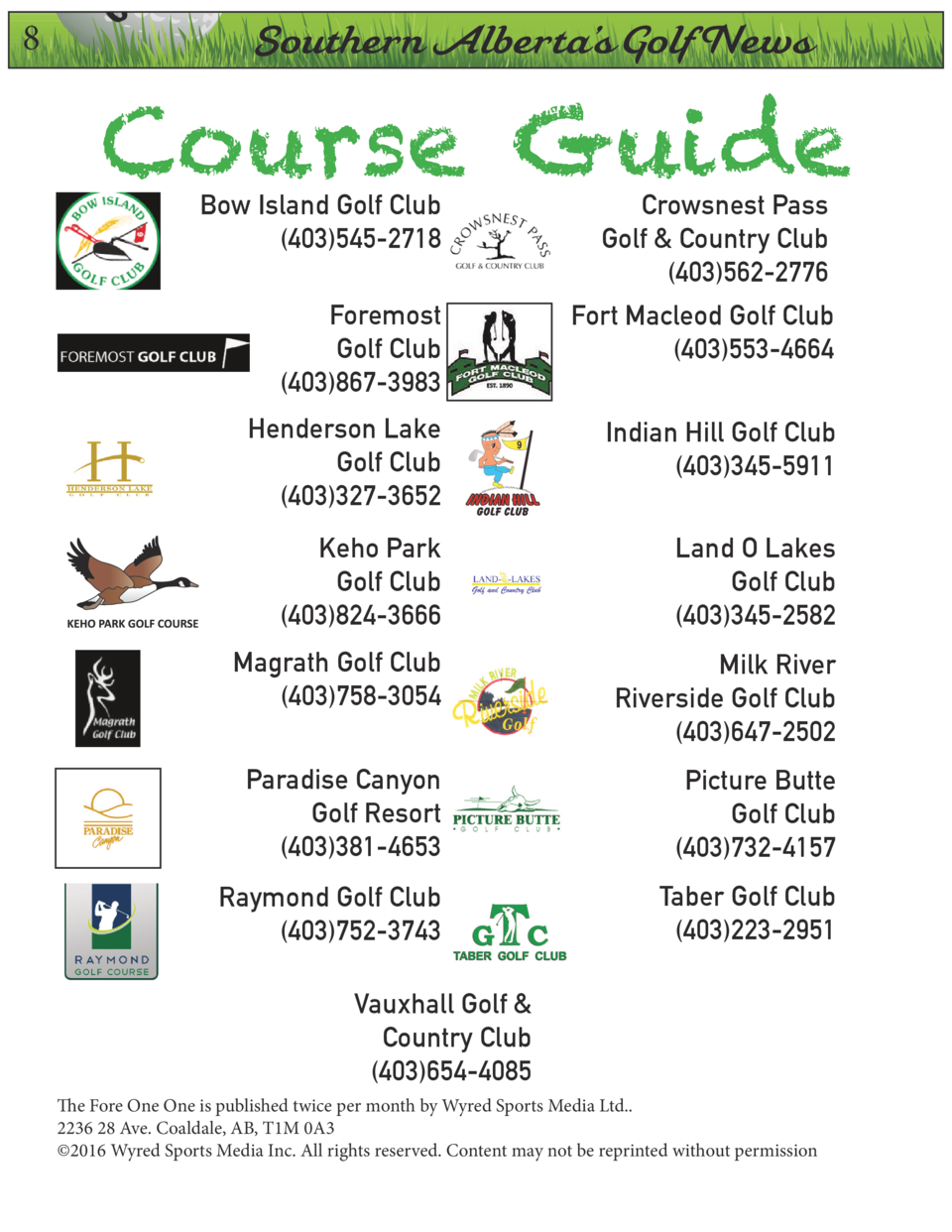 8  On  Southern Alberta   s Golf News  Course Guide Bow Island Golf Club  403 545-2718  Crowsnest Pass Golf   Country Club...