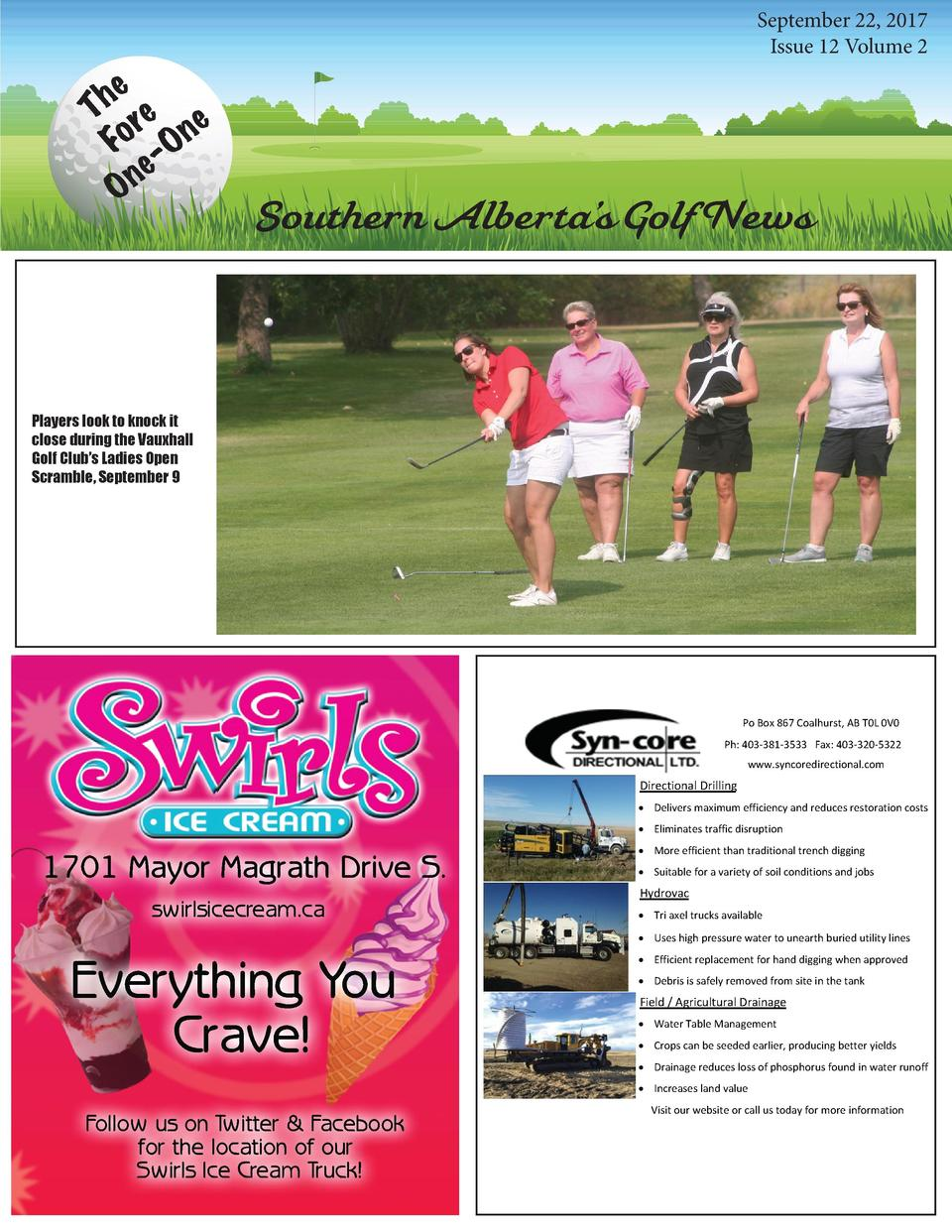 e h T re e Fo -On e n O  September 22, 2017 Issue 12 Volume 2  Southern Alberta   s Golf News  Players look to knock it cl...