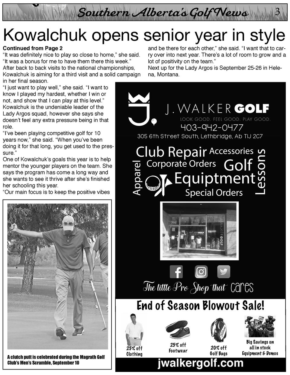 On  Southern Alberta   s Golf News  3  Kowalchuk opens senior year in style Continued from Page 2    It was definitely nic...