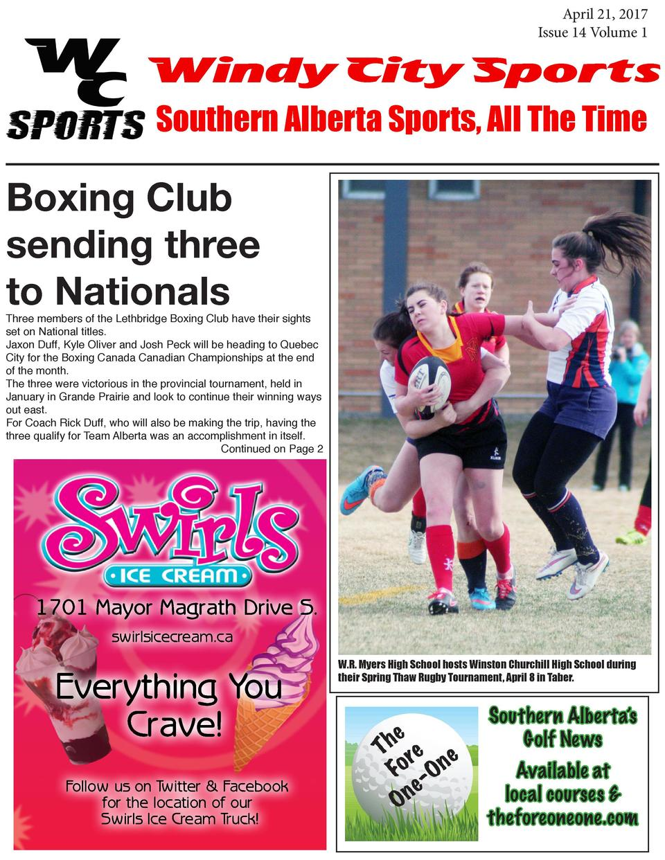 April 21, 2017 Issue 14 Volume 1  Windy City Sports Southern Alberta Sports, All The Time  Boxing Club sending three to Na...