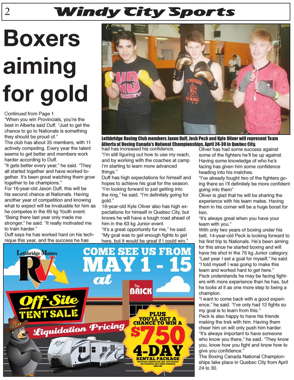 2  Windy City Sports  Boxers aiming for gold  Continued from Page 1    When you win Provincials, you   re the best in Albe...