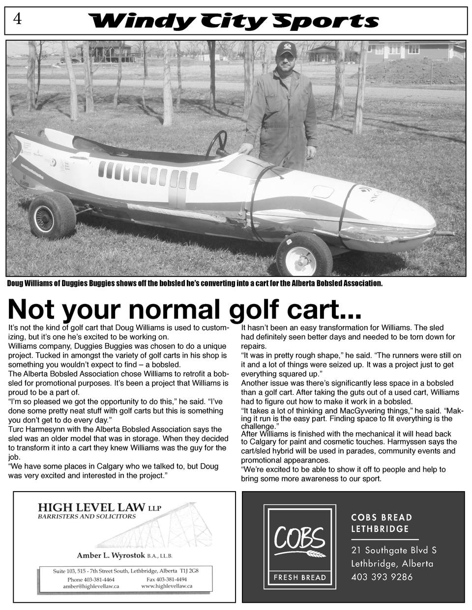 4  Windy City Sports  Doug Williams of Duggies Buggies shows off the bobsled he   s converting into a cart for the Alberta...