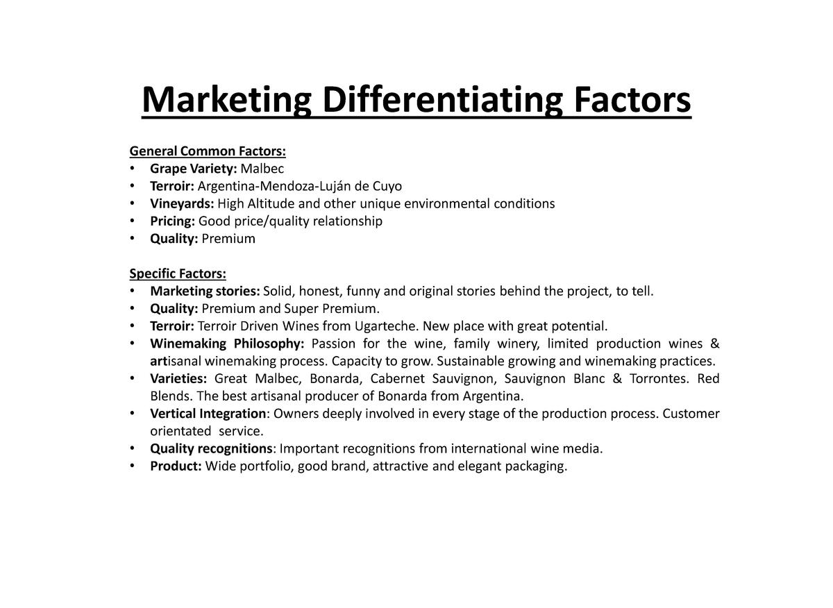 Marketing Differentiating Factors General Common Factors      Grape Variety  Malbec     Terroir  Argentina-Mendoza-Luj  n ...