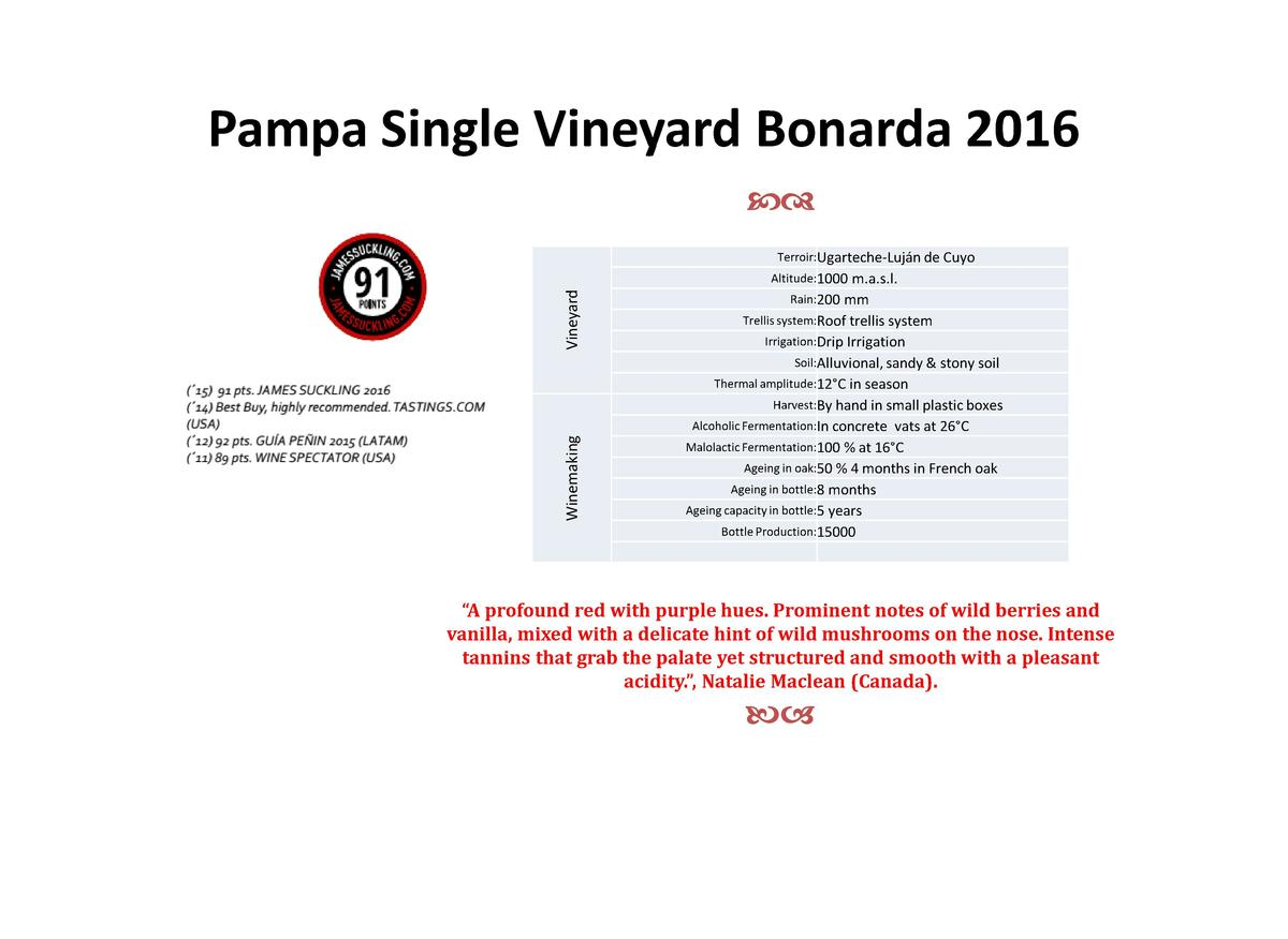 Pampa Single Vineyard Bonarda 2016 cd Terroir Ugarteche-Luj  n de Cuyo  Vineyard  Altitude 1000 m.a.s.l. Rain 200  mm  Tre...