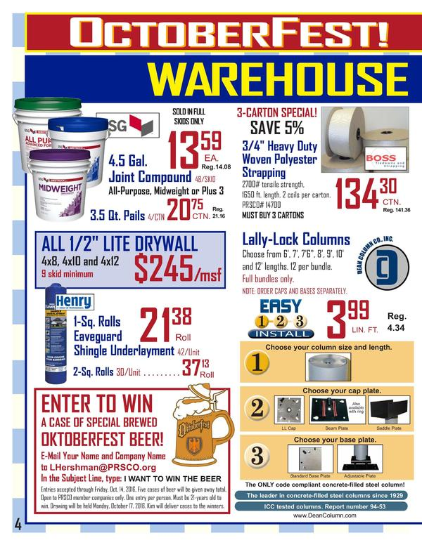 OCTOBERFEST   WAREHOUSE DEALS ARE GOOD FOR TWO WEEKS  OCT. 3 - OCT. 14, 2016  WAREHOUSE DEALS  59  13  EA. 4.5 Gal. Reg.14...