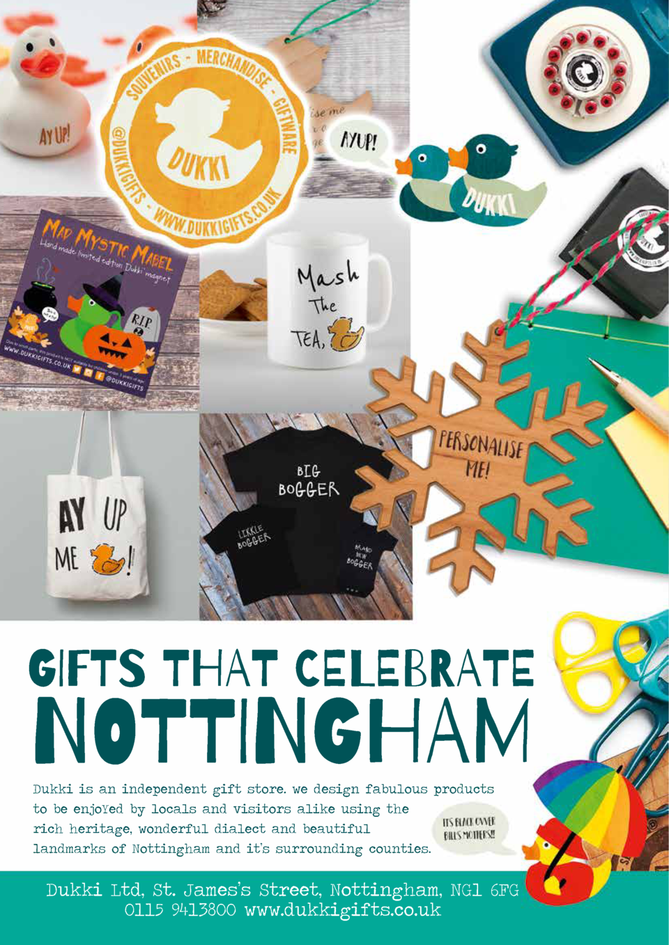 66  INSERT HEADER COPY  GIFTS THAT CELEBRATE  NOTTINGHAM Dukki is an independent gift store. we design fabulous products t...