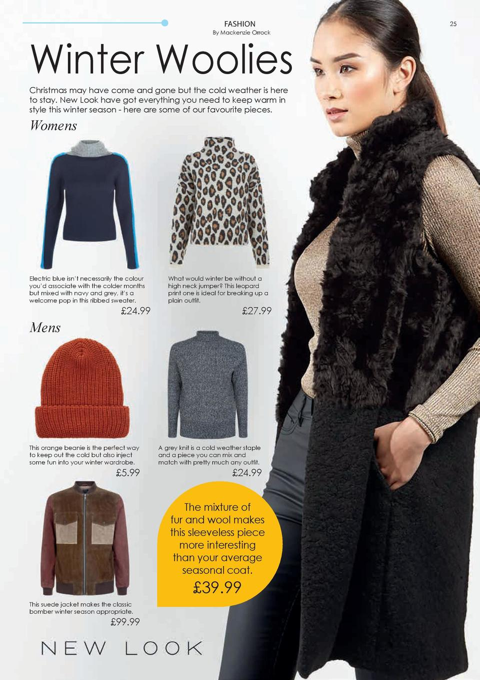 FASHION  24  FASHION  By Mackenzie Orrock  By Mackenzie Orrock  Winter Woolies    5  Christmas may have come and gone but ...