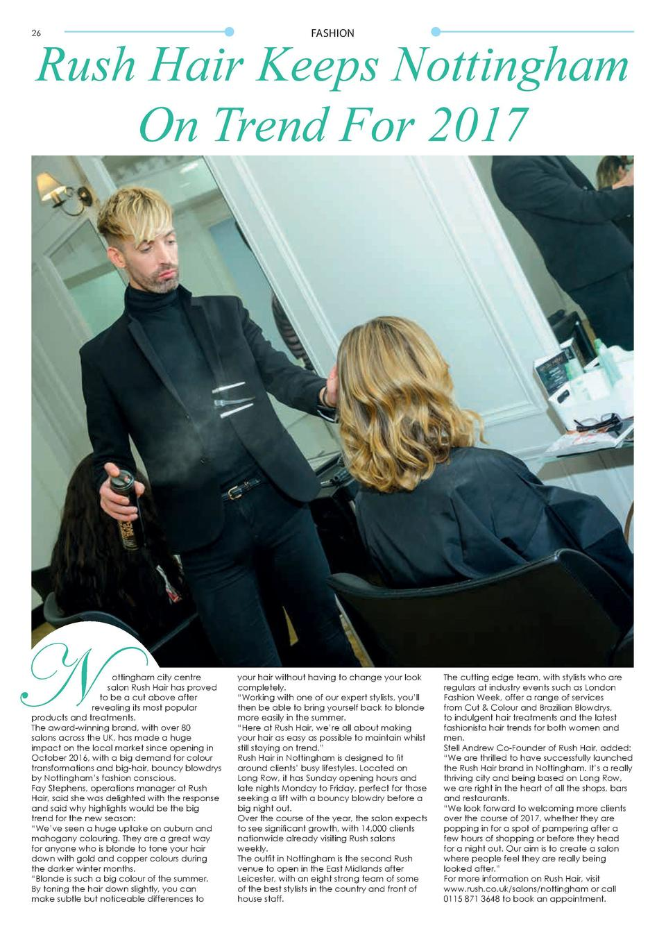 26  FASHION  Rush Hair Keeps Nottingham On Trend For 2017  N  ottingham city centre salon Rush Hair has proved to be a cut...